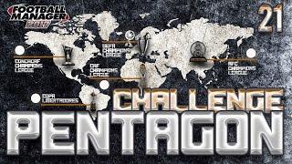 Football Manager 2017 - Pentagon Challenge #21 - PASJONUJĄCA KOŃCÓWKA!