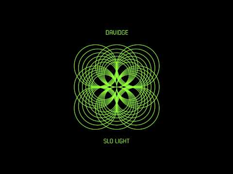 Davidge - Slo Light