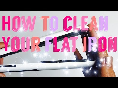 BEST HOW TO CLEAN A FLAT IRON / HAIR STRAIGHTENER