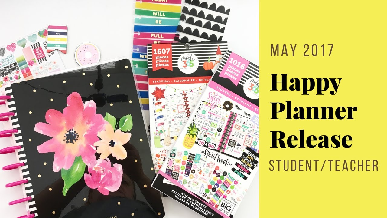 May 2017 Student/Teacher Happy Planner® Release {Planners, Stickers, Washi  and More!}