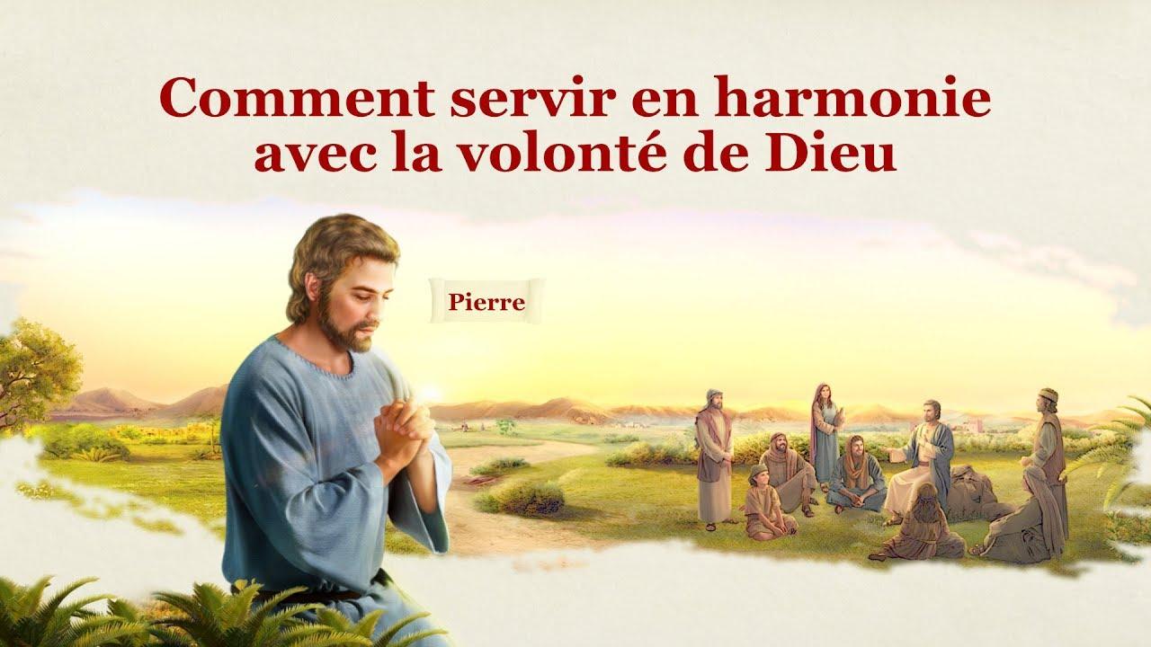 Déclarations de Dieu « Comment servir en harmonie avec la volonté de Dieu »