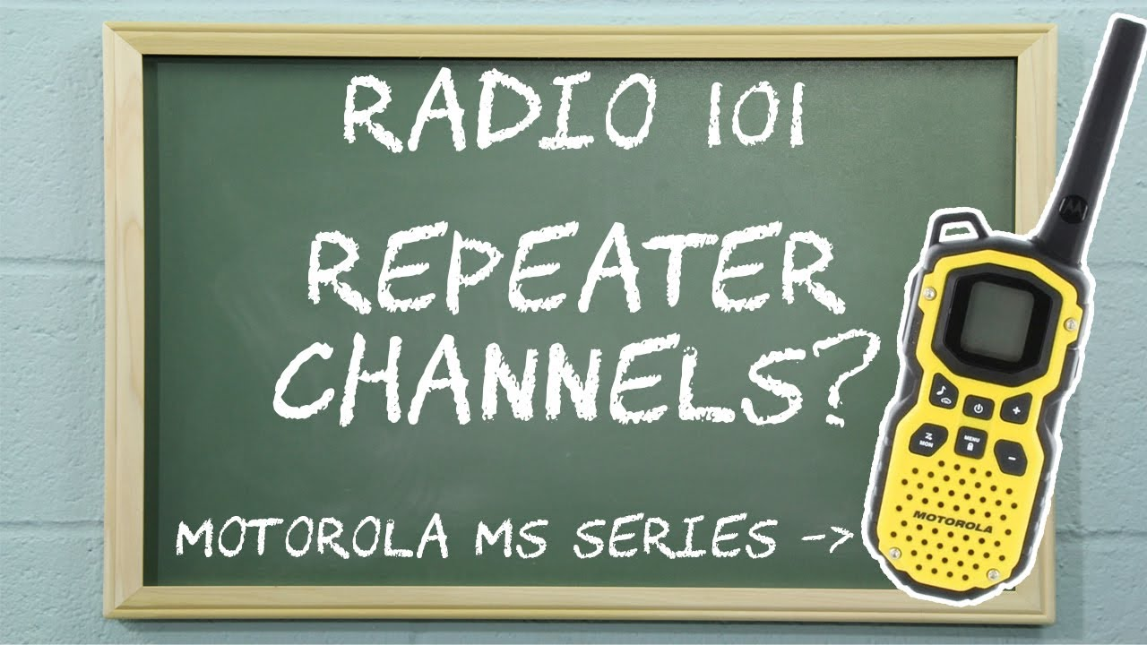 How To Set Up Repeater Channels on Motorola Talkabout Two Way Radios |  Radio 101