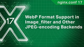 WebP Format Support in Image_filter and Other JPEG-encoding Backends | NGINX