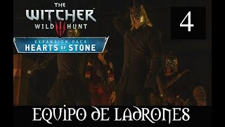 THE WITCHER 3 HEARTS OF STONE  -4-  EQUIPO DE LADRONES
