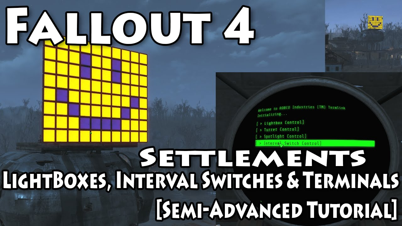 Fallout 4: Settlement LightBox, Interval Switches, Terminals and ...