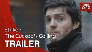 Strike - The Cuckoos Calling Trailer - BBC One