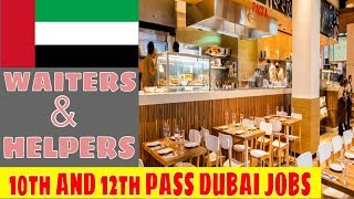 WAITERS AND RESTAURANTS JOBS FOR 10th AND 12th PASS IN UAE !!!