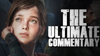 The Last of Us | The Ultimate Commentary