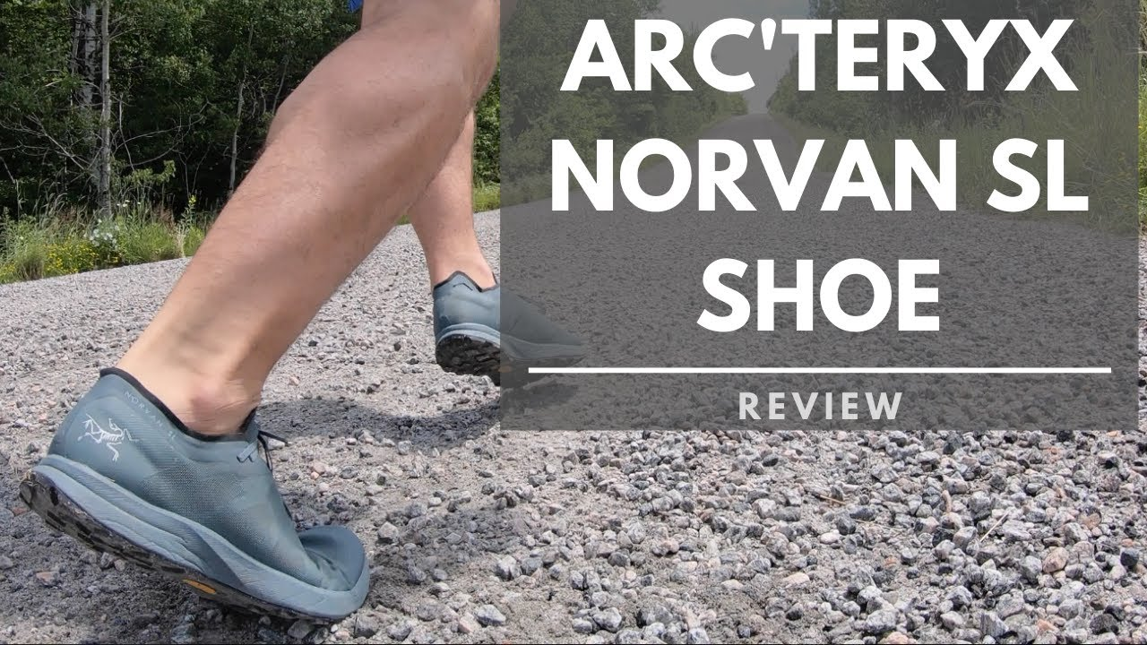 Arc'teryx Norvan SL Shoe Review - YouTube