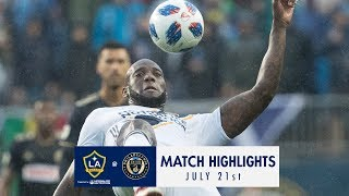 HIGHLIGHTS: Philadelphia Union vs. LA Galaxy | July 21, 2018