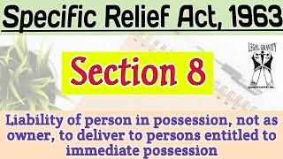 Section 8 | Specific Relief Act, 1963 | धारा 8 | विनिर्दिष्ट अनुतोष अधिनियम, 1963