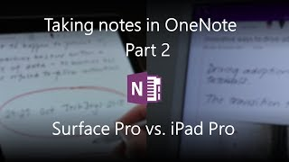 Taking notes in OneNote - Surface Pro (5th gen) vs. iPad Pro (2017)