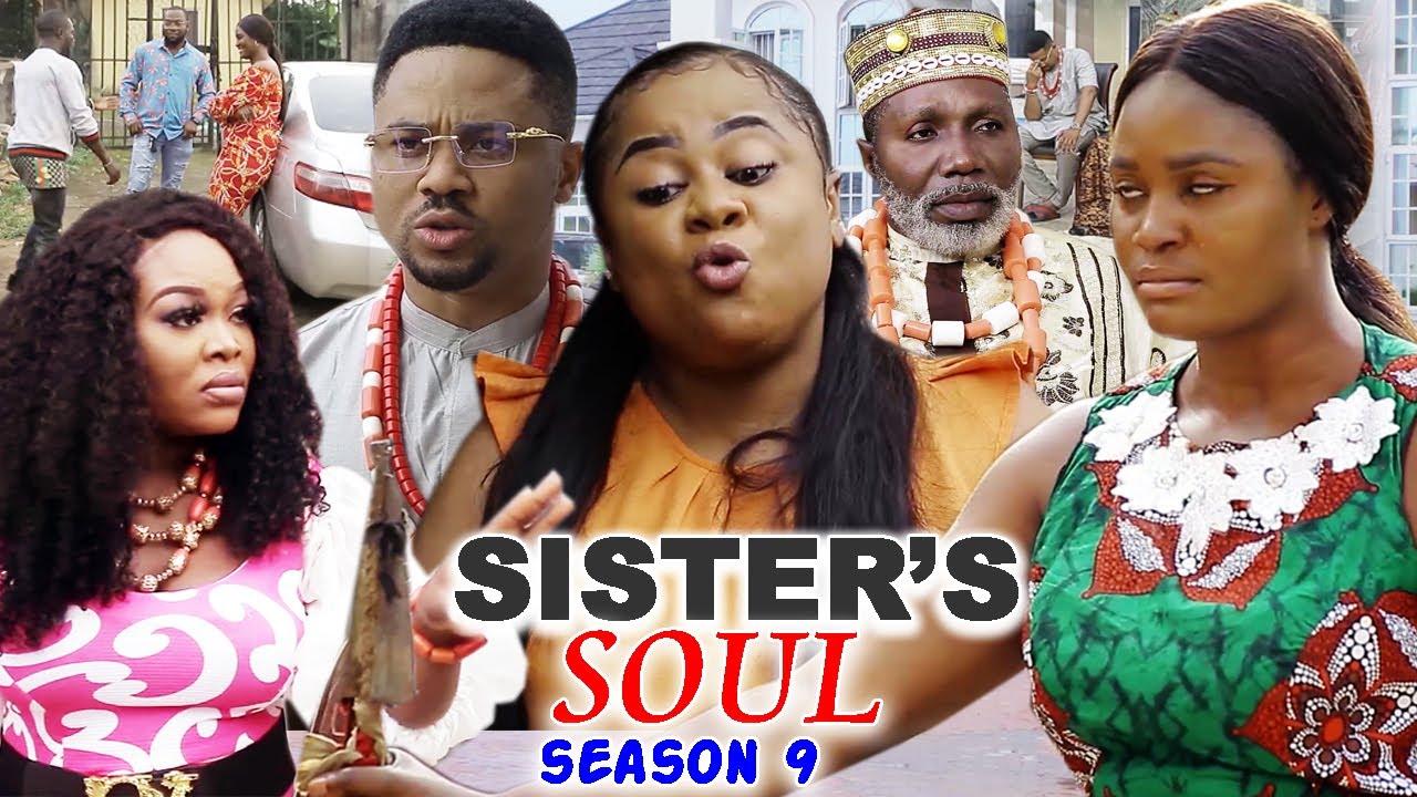 Download SISTER'S SOUL SEASON 9-(Trending New Movie)Chizzy Alichi & Uju Okoli 2021 Latest Movie Full HD