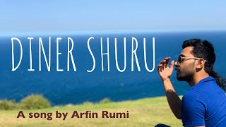 Diner Shuru Arfin Rumi Mp3 Song Download