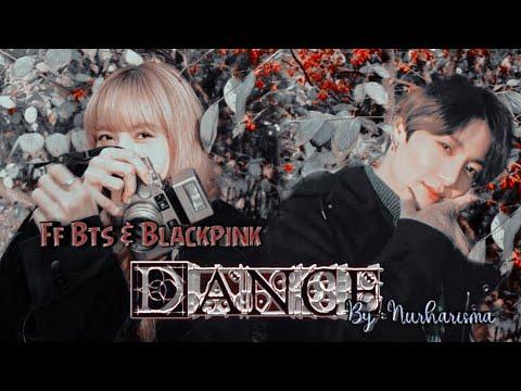Ff Bts And Blackpink*Dance_eps39