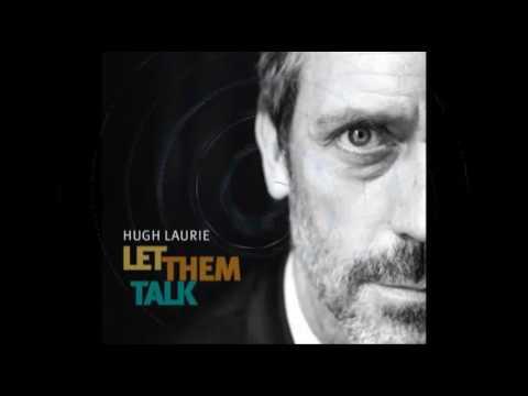 Hugh Laurie - Hallelujah I Love Her So Karaoke version