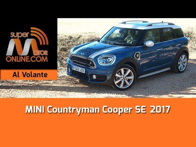 Mini Countryman Cooper SE All4 2017 / Al volante / Prueba dinámica / Review / Supermotoronline.com
