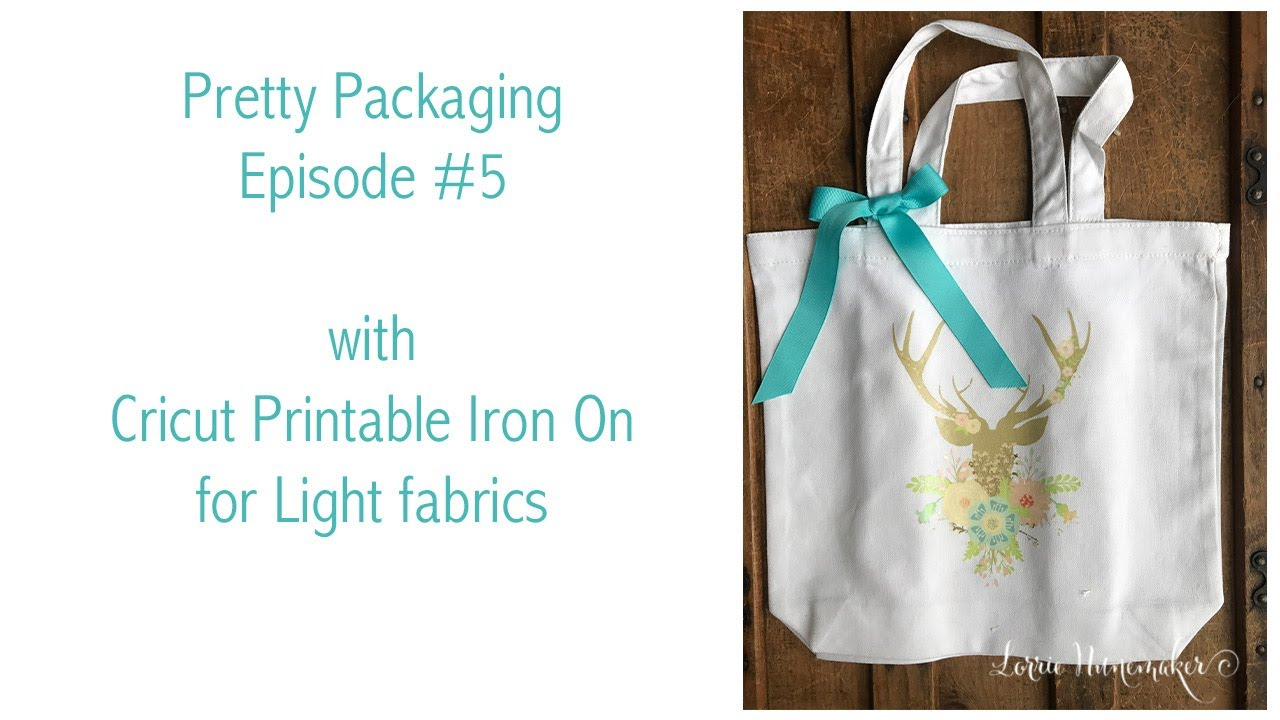 Pretty Packaging Episode 5 With Cricut Printable Iron On Lite Youtube
