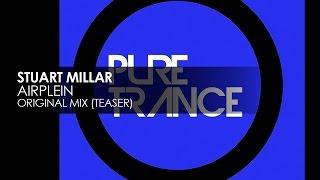 Stuart Millar - Airplein [Teaser]