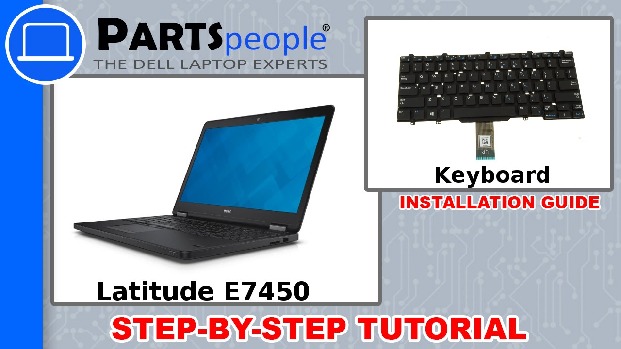 Dell Latitude E7450 Keyboard Replacement Video Tutorial Youtube