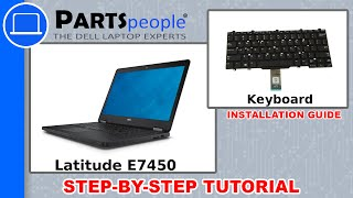 Dell Latitude E7450 Keyboard Replacement Video Tutorial