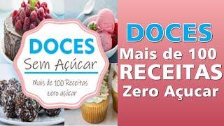 G1 >>> DOCES SEM AÇÚCAR - Mais de 100 Receitas ZERO AÇÚCAR DOWNLOAD PDF E-BOOK!!!