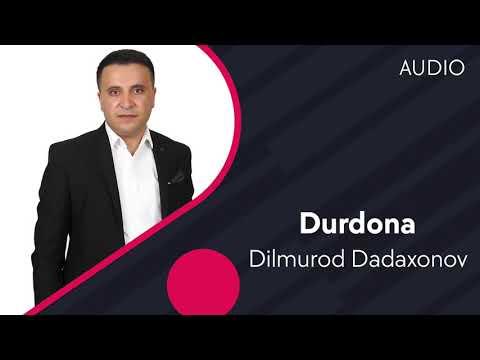 Dilmurod Dadaxonov - Durdona