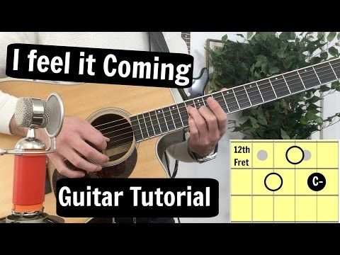 I Feel It Coming - The Weeknd ftDaft Punk // Guitar Tutorial