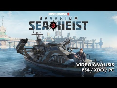 Just Cause 3: Bavarium Sea Heist | Análisis español GameProTV