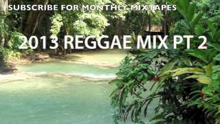 2013 REGGAE MIX PT 2 - LOVERS