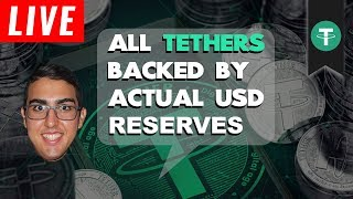 All Tethers (USDT) Backed By Actual USD Reserves