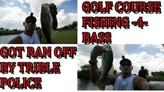 GOLF COURSE BASS FISHING