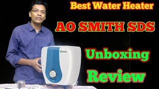 AO Smith HSE SDS Water Heater Unboxing & Review || Best Water Heater