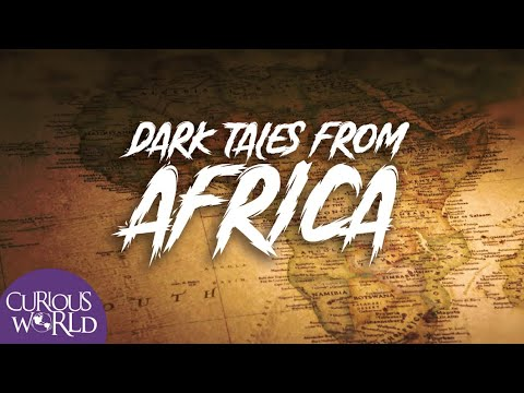 Dark Tales From Africa