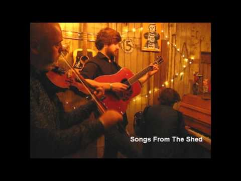 Lau - Tiger Hill - Songs From The Shed