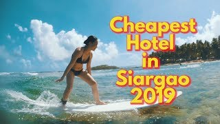 Where to stay in Siargao: The cheapest deal you can find in 2019. Siargao Philippines - Travel Guide