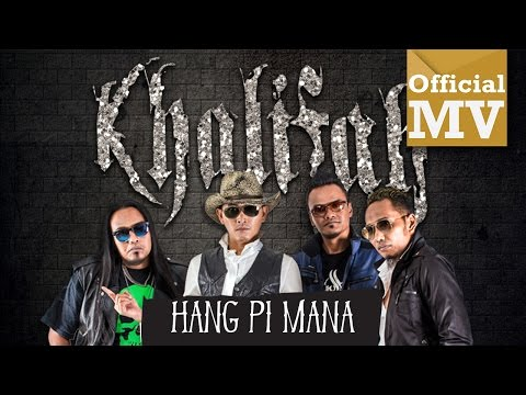 Khalifah - Hang Pi Mana (Official Music...