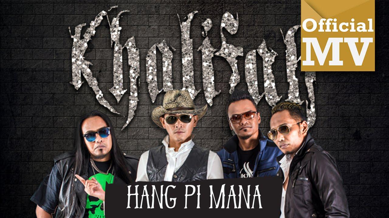 Khalifah Hang Pi Mana Official Music Video Hd Chords Chordify