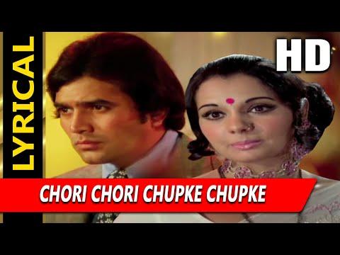 Chori Chori Chupke Chupke Palkon Ke Peeche With Lyrics   Lata Mangeshkar   Aap Ki Kasam 1974 Songs