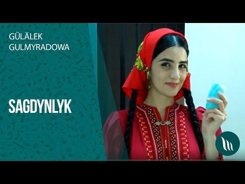 Gülälek Gulmyradowa - Sagdynlyk | 2020