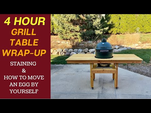Easy Big Green Egg Table Part 2 - Staining and Moving a Large Green Egg by Yourself!