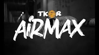 Tkor - AIRMAX (Videoclip)