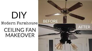 How To: DIY Ceiling Fan Makeover Tutorial - Modern Farmhouse Transformation