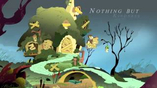 Nothing But Kindness - Whydidimakeasongabouthorses