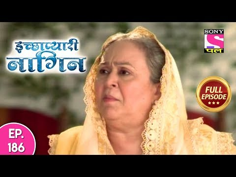 Icchapyaari Naagin - Full Episode 186 - 14th January, 2019