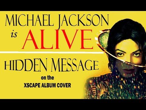Michael is Alive! Hidden Message on the XSCAPE Album Cover