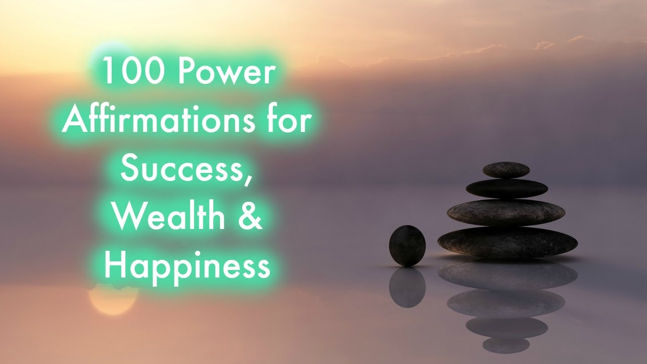 Positive Thinking Affirmations: 100 Power Affirmations for Success, Wealth  & Confidence