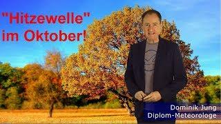 "Mega-Hoch bringt ""Hitzewelle"" im Oktober! (Mod.: Dominik Jung)"