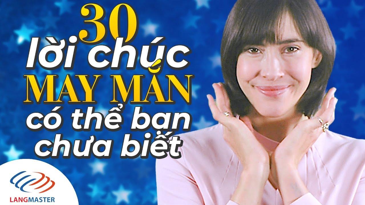 Langmaster - 30 cách nói lời CHÚC MAY MẮN bằng tiếng Anh [Học tiếng Anh giao tiếp cơ bản]