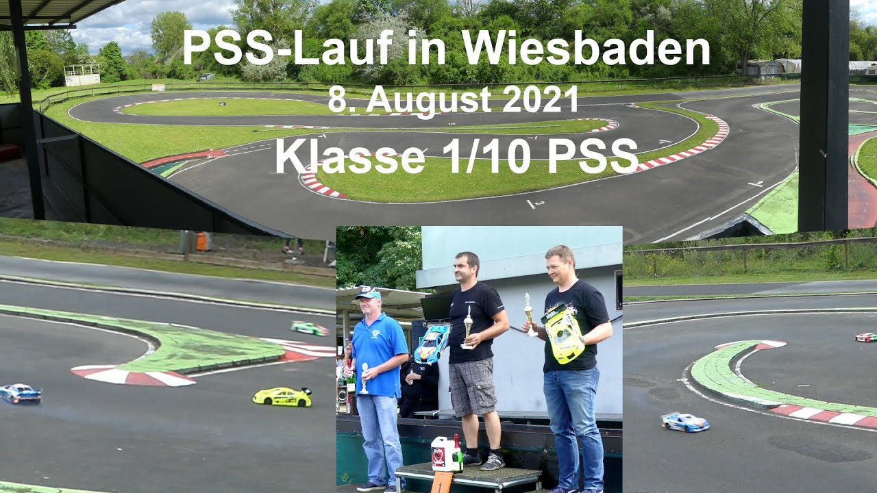 PSS-Lauf Wiesbaden 8. August 2021, Klasse 1/10 PSS - YouTube